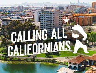 Calling all Californians to Oakland